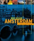 New Design: Amsterdam (The Edge of Graphic Design)