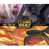Art of  Star Wars : The Clone Wars, (The)