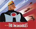 Art of  the  Incredibles, (The)