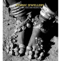 Ethnic Jewellery from Africa, Asia and  Pacific Islands (PB)