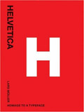 Helvetica: Homage to a Typeface (3rd Edition)