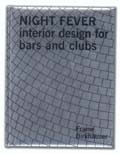 Night Fever : Interior Design for Bars and  Clubs