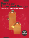 Package Form and Design : Encyclopedia of  Paper-Folding Designs (w/CD-Rom)