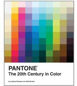 Pantone : The 20th Century in Color
