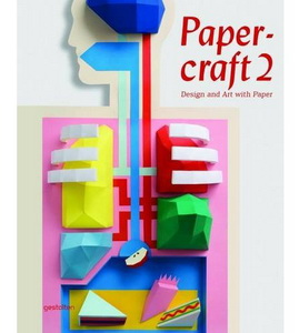 Papercraft 2 : Design and Art with Paper  (w/DVD)