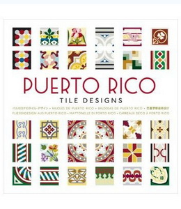 Puerto Rico Tile Designs (w/CD-Rom)