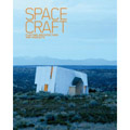 Spacecraft : Fleeting Architecture and Hideouts