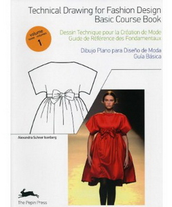 Technical Drawing for Fashion Design Vol.1 Basic Course Book