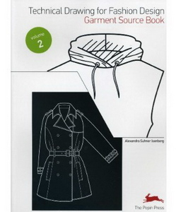 Technical Drawing for Fashion Design Vol.2 Garment Source Book (w/CD-Rom)