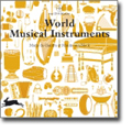 World Musical Instruments (w/CD-Rom)