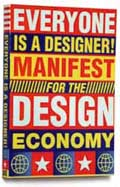 Everyone is a Designer (Manifest for the Design Economy)